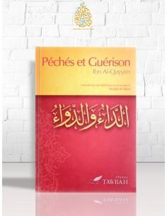 Péchés et guérison- Ibn el-Qayyim
