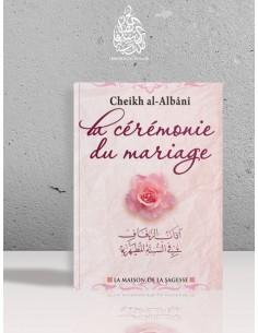 La cérémonie du mariage - Cheikh el-Albani