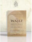 Le Wajiz ou le sommaire de la jurisprudence - 'Abdel-Adhîm Badaoui
