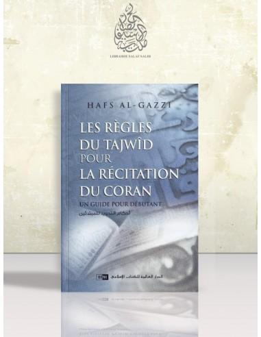 Les règles du Tajwid pour la récitation du Coran - Hafs al-Gazzi