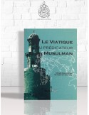 Le viatique du prédicateur musulman - Cheikh Ibn el-'Otheimin