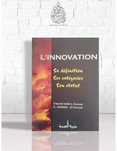L'innovation: sa définition, ses catégories, son statut - Cheikh el-Fawzan