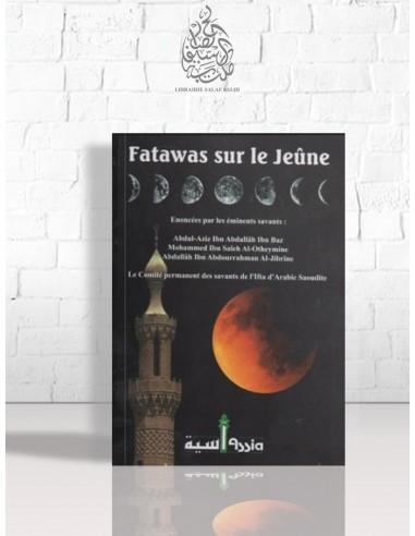 Fatawas sur le Jeûne - Plusieurs savants