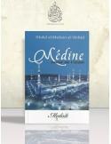 Médine cœur de l'Islam - Cheikh 'Abdel-Mouhsin el-'Abbâd