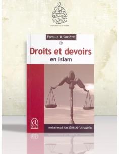 Droits et devoirs en Islam - Cheikh Ibn el-'Otheimin