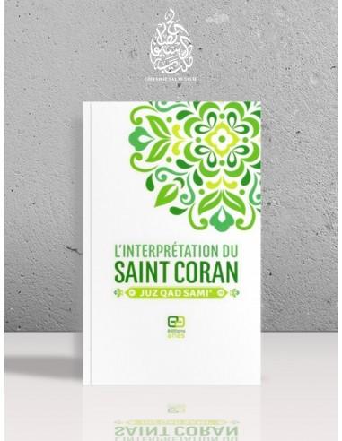 L'interprétation du Saint Coran, Juz Qad Sami' - basé sur (at-Tafsir al-Muyassir)