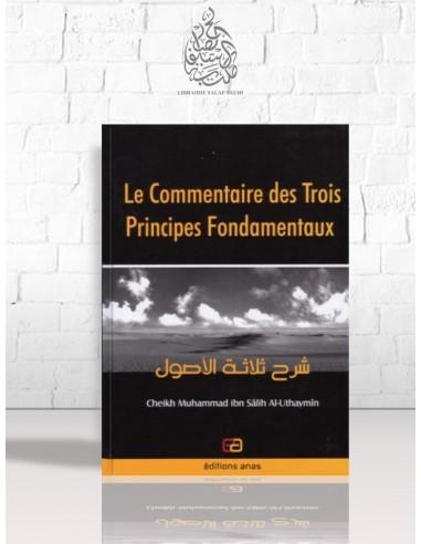 Le commentaire des trois principes fondamentaux - Cheikh Ibn el-'Otheimin