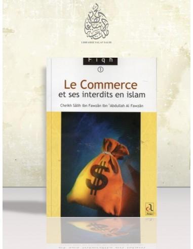 Le commerce et ses interdits en Islam - Cheikh el-Fawzan