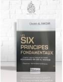 L'explication des six principes fondamentaux - Cheikh el-Fawzan