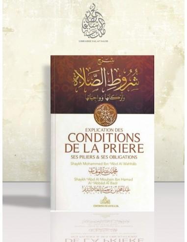 Explication des conditions de la prière - Cheikh 'Abdel-Mouhsin el-'Abbâd