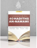 Commentaire des 40 Hadiths An-Nawawi - Cheikh 'Abdel-Mouhsin el-'Abbâd