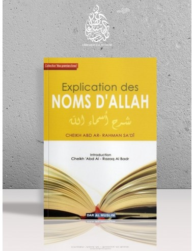 Explication des Noms d'ALLAH - Cheikh as-Sa'di
