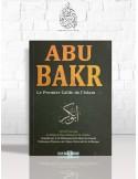 Abou Bakr le premier calife de l'Islam - Ibn Kathîr