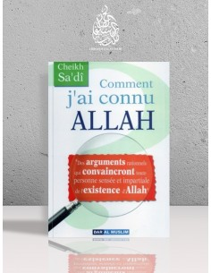 Comment j'ai connu ALLAH - Cheikh as-Sa'di