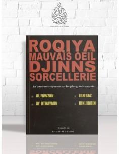 Roqiya, mauvais oeil, Djinns, sorcellerie (Recueil de fatawas) - Plusieurs savants