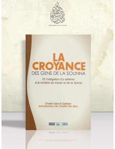 La croyance des Gens de la Sounnah - Sa'îd al-Qahtâni