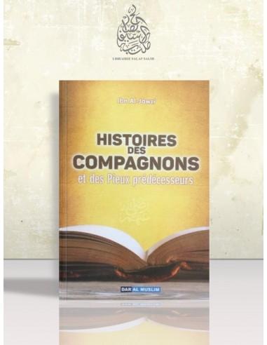 L'histoire des Compagnons et des Pieux Prédécesseurs - Ibn al-Jawzi