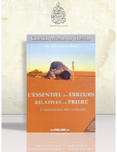 L'essentiel des erreurs relatives à la prière - Machour Hasan
