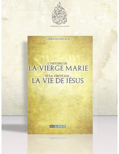 L'histoire de la vierge Marie et la vérité sur la vie de Jésus - Sultan al-'Id