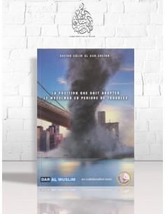 La position que doit adopter le musulman en période de troubles - Cheikh Sâlih Ali Cheikh
