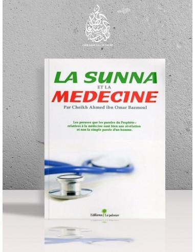 La Sounnah et la médecine - Ahmad Bazmoul
