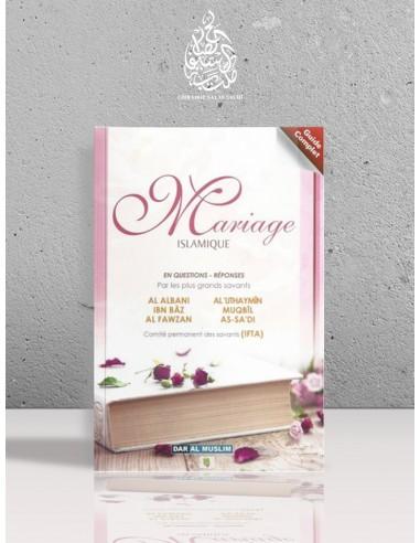 Mariage Islamique (Guide complet) en questions - réponses - Plusieurs savants