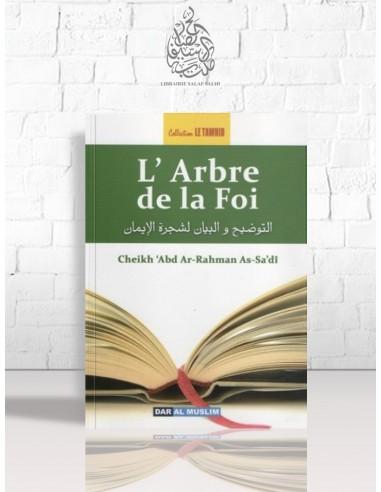 L'arbre de la foi - Cheikh as-Sa'di