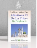 La description des ablutions et de la prière du Prophète - Cheikh Ibn Bâz