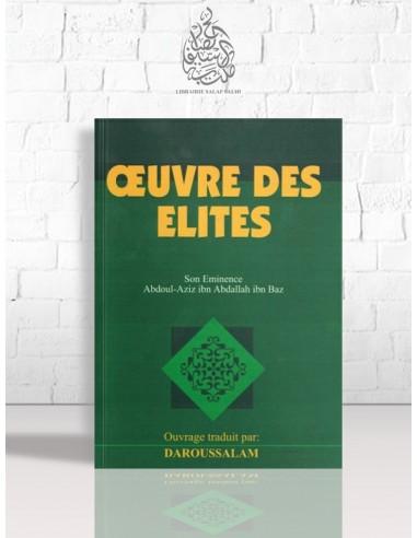 Oeuvre des Elites - Cheikh Ibn Bâz