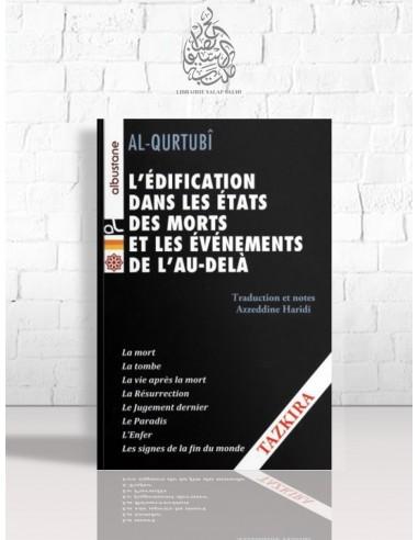 L'édification dans les états des morts et les événements de l'au-delà - al-Qourtoubi