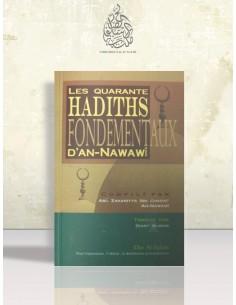 Les Quarante Hadiths Fondamentaux d'an-Nawawi - l'imam an-Nawawi (metn)