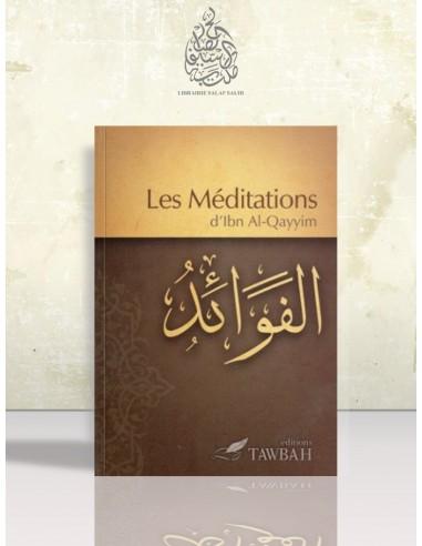 Les méditations - Ibn el-Qayyim