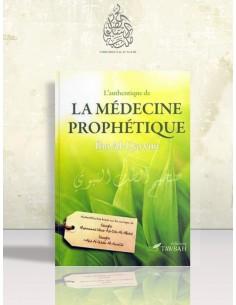 L'authentique de la médecine prophétique - Ibn el-Qayyim