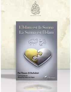 L'Islam est la Sounnah et la Sounnah est l'Islam (Commentaire de Charh as-Sounnah de Barbahâri) - Cheikh Najmi