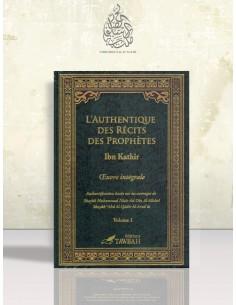 L'authentique des récits des Prophètes - Ibn Kathir