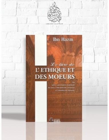 Le livre de l'éthique et des moeurs - Ibn Hazm