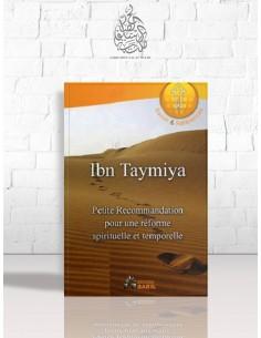 Petite recommandation pour une réforme spirituelle - Cheikh el-Islam Ibn Taymiya