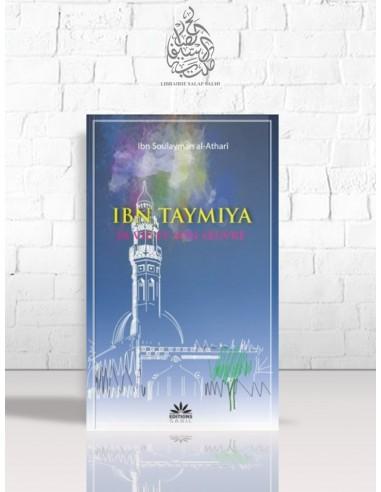 Ibn Taymiya, sa vie et son oeuvre
