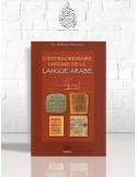 L'extraordinaire histoire de la langue arabe - Mahboubi Moussaoui