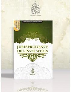 Jurisprudence de l'invocation - Cheikh 'Abder-Razzâq el-Badr