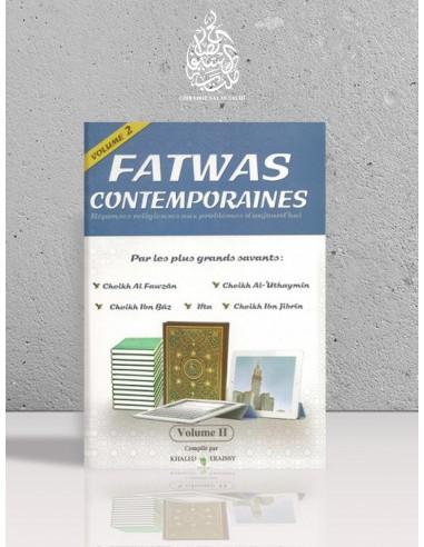 Fatwas contemporaines - Réponses religieuses aux problèmes d'aujourd'hui par les grands savants
