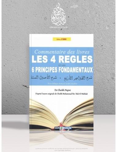 Commentaire des 4 règles et des 6 principes fondamentaux - Cheikh Najmi