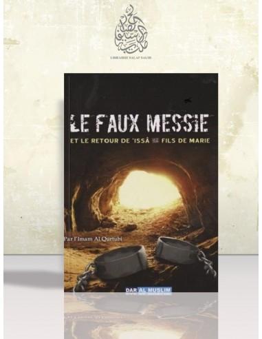 Le faux messie et le retour de 'Issa - al-Qourtoubi