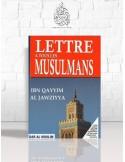 Lettre à tous les musulmans - Ibn el-Qayyim