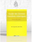 Guide des bonnes manières islamiques - Ibn 'Abdel-Barr