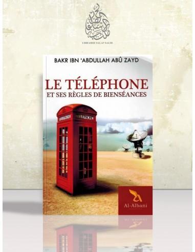 Le téléphone et ses règles de bienséances - Cheikh Bakr Abou Zeyd