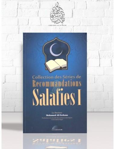 Collection des Séries de Recommandations Salafies - Cheikh Ferkous