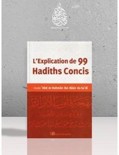 L'explication de 99 hadiths concis - Cheikh as-Sa'di