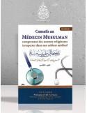 Conseils au médecin musulman - Cheikh Ferkous