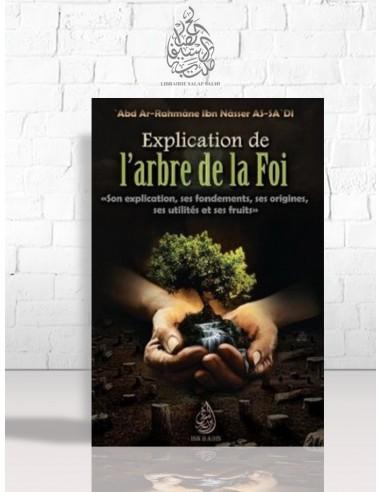 Explication de l'arbre de la Foi - Cheikh as-Sa'di